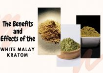 The Benefits and Effects of the White Malay Kratom