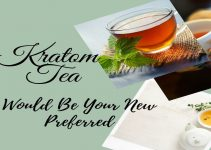 Kratom tea Would be Your New Preferred