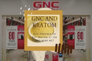 GNC and Kratom